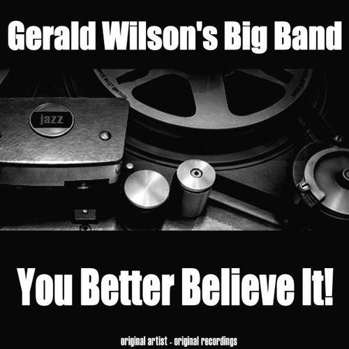 You Better Believe It! de Gerald Wilson's Big Band