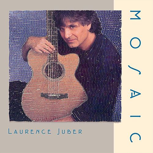 Mosaic by Laurence Juber
