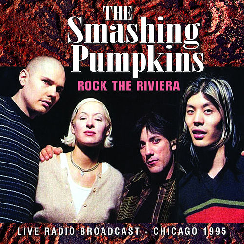 Rock the Riviera (Live) by Smashing Pumpkins