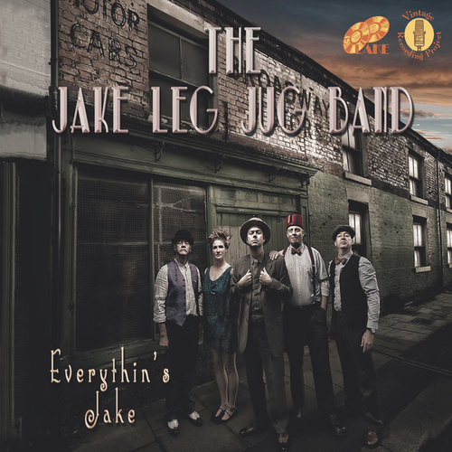 Everythin's Jake de The Jake Leg Jug Band
