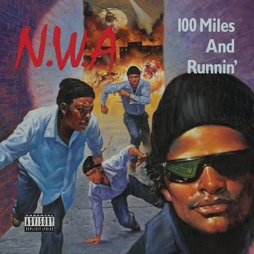 100 Miles And Runnin' de N.W.A