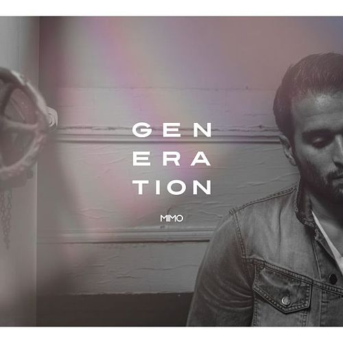 Generation by Mimo