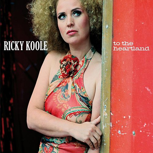 To the Heartland by Ricky Koole