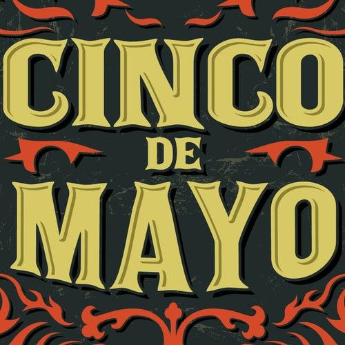 Cinco De Mayo: Canciones Del Estado De Mexico de Various Artists