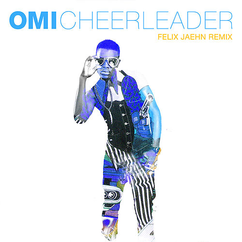 Cheerleader (Felix Jaehn Remix Radio Edit) by OMI