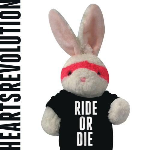 Ride or Die EP by Heartsrevolution