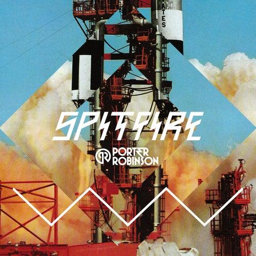 Spitfire EP von Porter Robinson