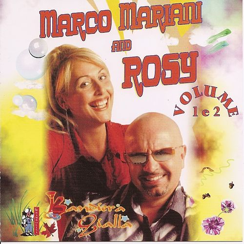 Marco Mariani And Rosy Vol. 1 E 2 von I Bandiera Gialla