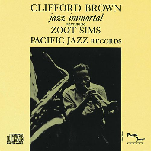 Jazz Immortal (Remastered / Rudy Van Gelder Edition) de Clifford Brown