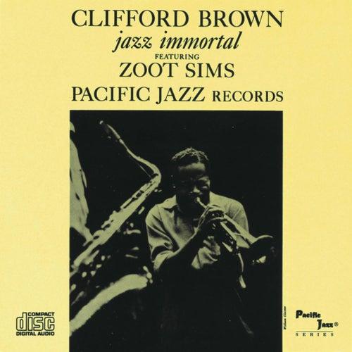 Jazz Immortal (Remastered / Rudy Van Gelder Edition) by Clifford Brown