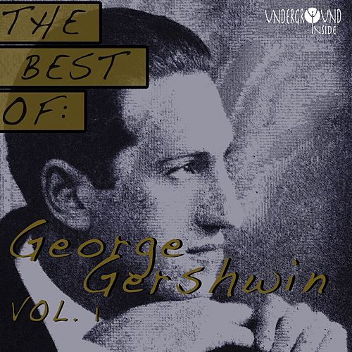 Best Of George Gershwin, Vol.1 de George Gershwin