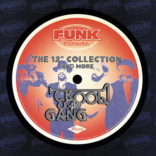 The 12' Collection And More (Funk Essentials) von Kool & the Gang