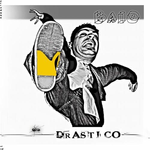 Drastico by Baio