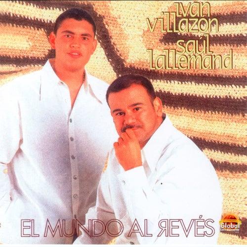 El Mundo al Reves von Iván Villazón & Saúl Lallemand