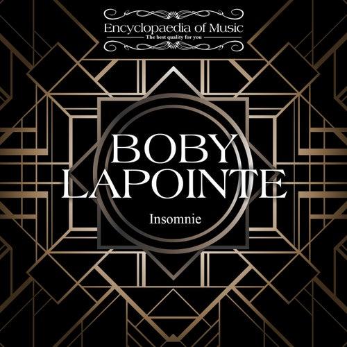 Insomnie de Boby Lapointe