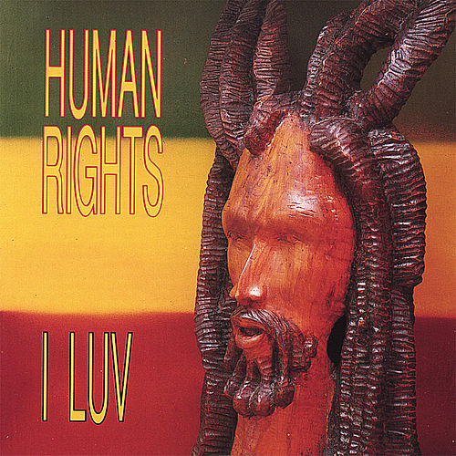 I Luv by Human Rights