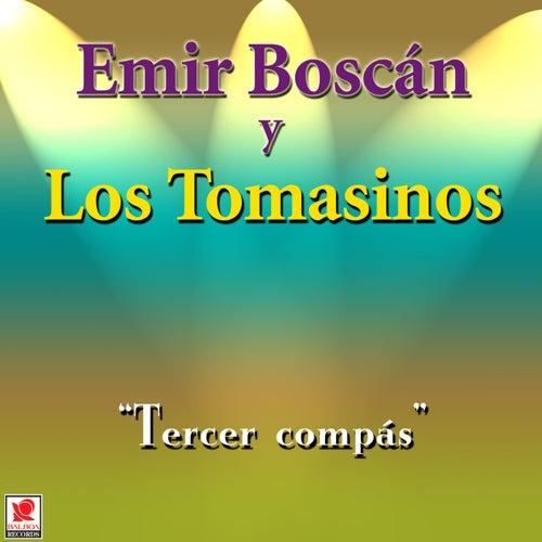 Tercer Compas de Emir Boscan Y Los Tomasinos