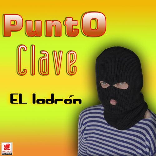 El Ladrón by Punto Clave