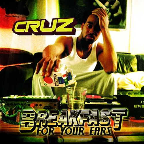 Breakfast For Your Ears de Cruz