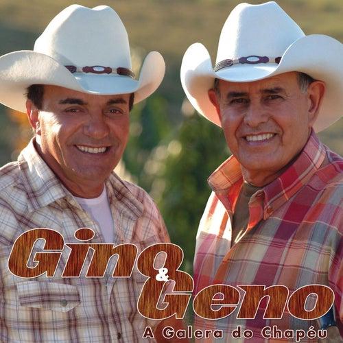 A Galera Do Chapeu von Gino E Geno