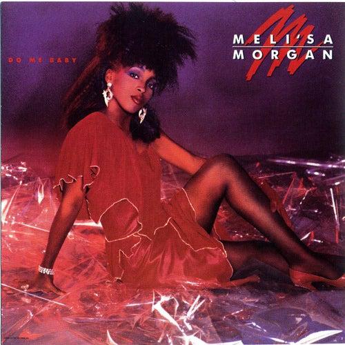 Do Me Baby de Meli'sa Morgan