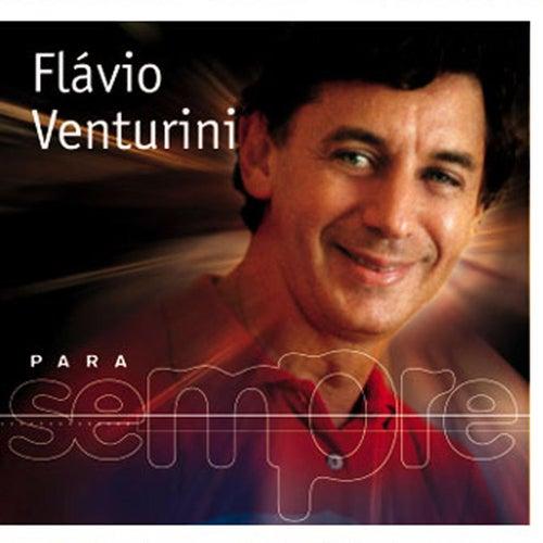 Para Sempre de Flavio Venturini