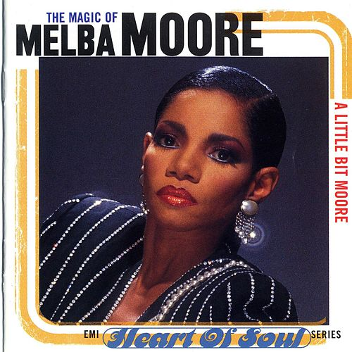 A Little Bit Moore: The Magic of Melba Moore de Melba Moore