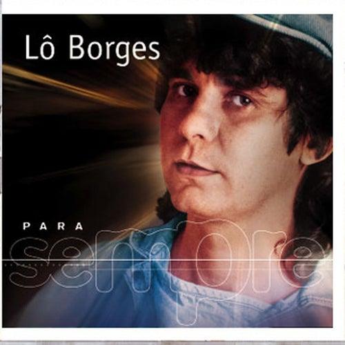 Para Sempre by Lô Borges