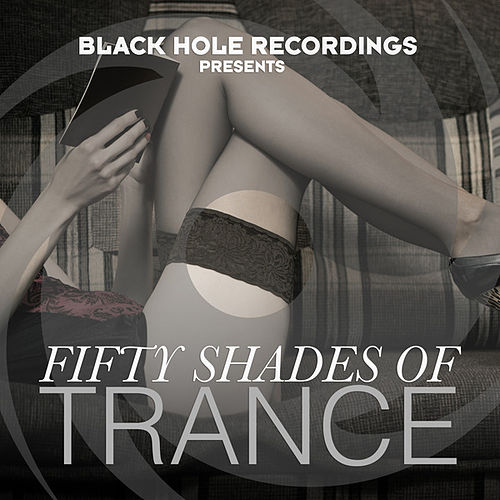 Fifty Shades of Trance von Various Artists