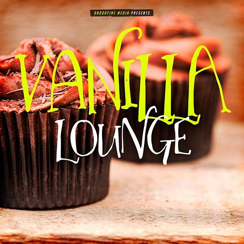 Vanilla Lounge von Various Artists