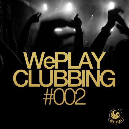 WePLAY Clubbing #002 von Various Artists