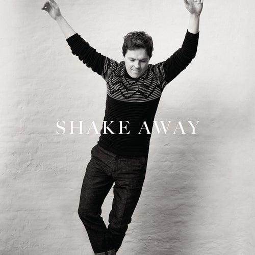 Shake Away by Michael Patrick Kelly