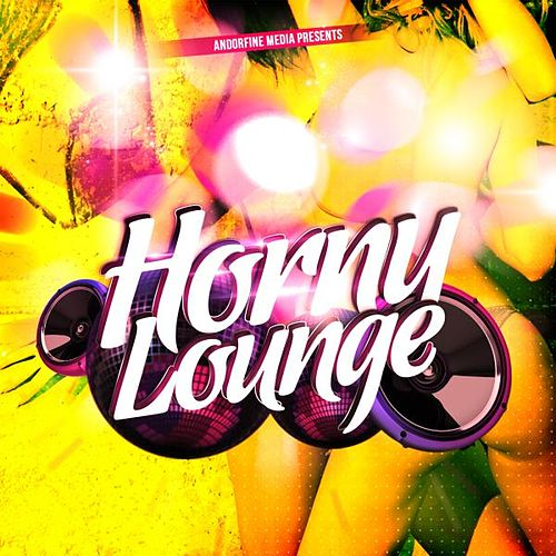 Horny Lounge von Various Artists