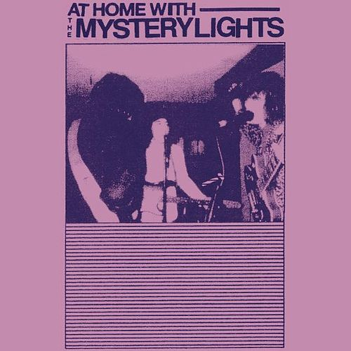 At Home With the Mystery Lights by The Mystery Lights