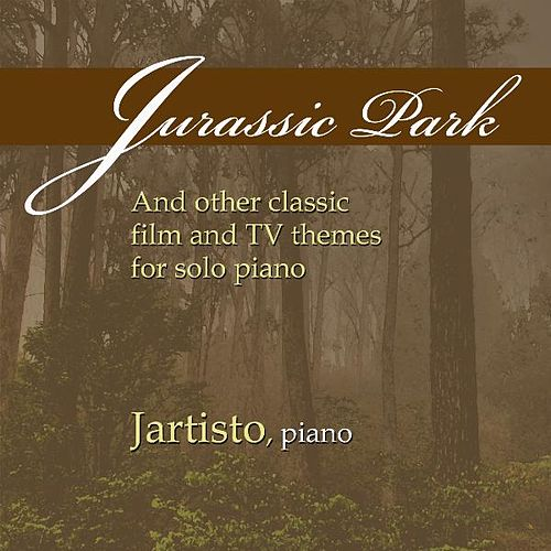 Jurassic Park and Other Classic Film and TV Themes for Solo Piano de Jartisto