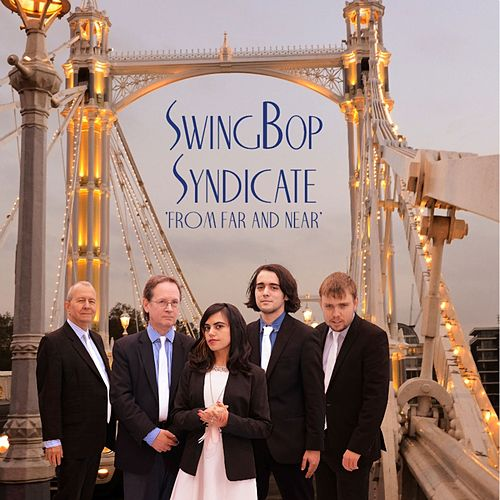 From Far and Near by Swingbop Syndicate