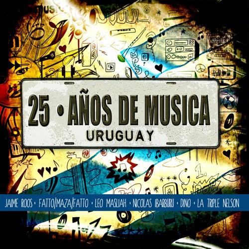 25 Años de Música Uruguaya by Various Artists