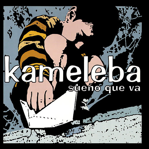 Sueño Que Va de Kameleba