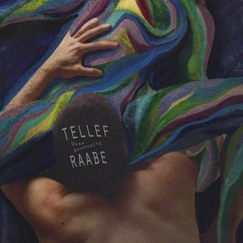 Dear Aphrodite de Tellef Raabe