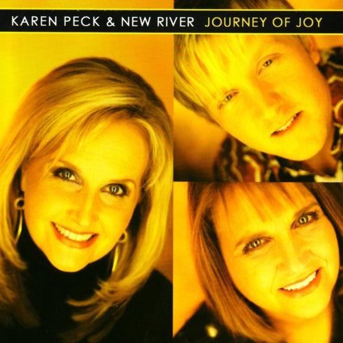 Journey Of Joy by Karen Peck & New River