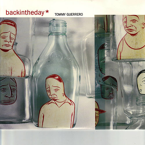 Backintheday by Tommy Guerrero