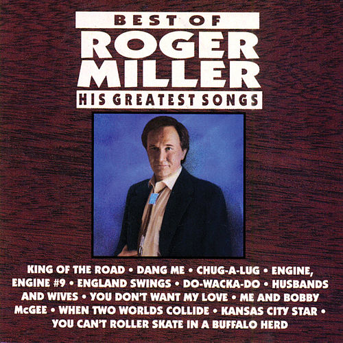 Best Of Roger Miller: His Greatest Songs van Roger Miller