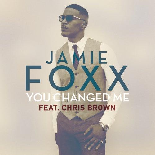 You Changed Me de Jamie Foxx