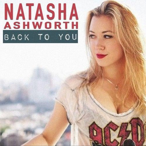Back to You by Natasha Ashworth