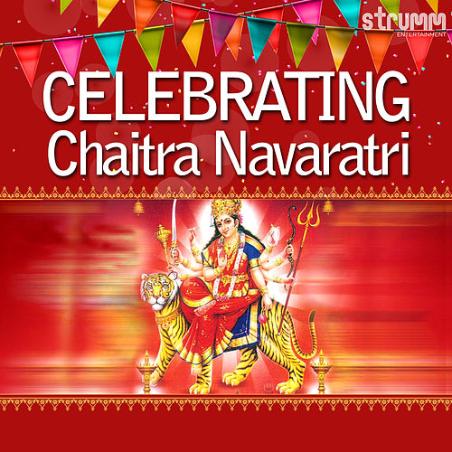 Celebrating Chaitra Navaratri by Various Artists