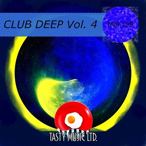 Club Deep, Vol. 4 by Various Artists