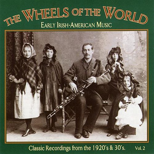 Wheels of the World, Vol. 2 de Frank Quinn