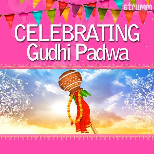 Celebrating Gudhi Padwa by Various Artists