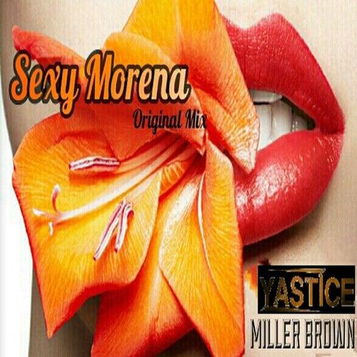 Sexy Morena (Original Mix) by Miller Brown