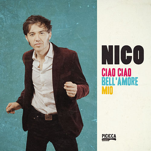 Ciao ciao bell'amore mio de Nico